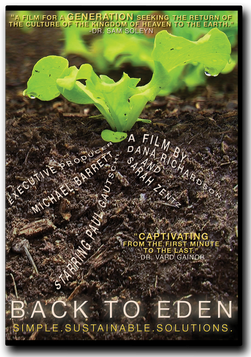 Back To Eden Film The Official Website Watch Back To Eden Film Organic Gardening Documentary